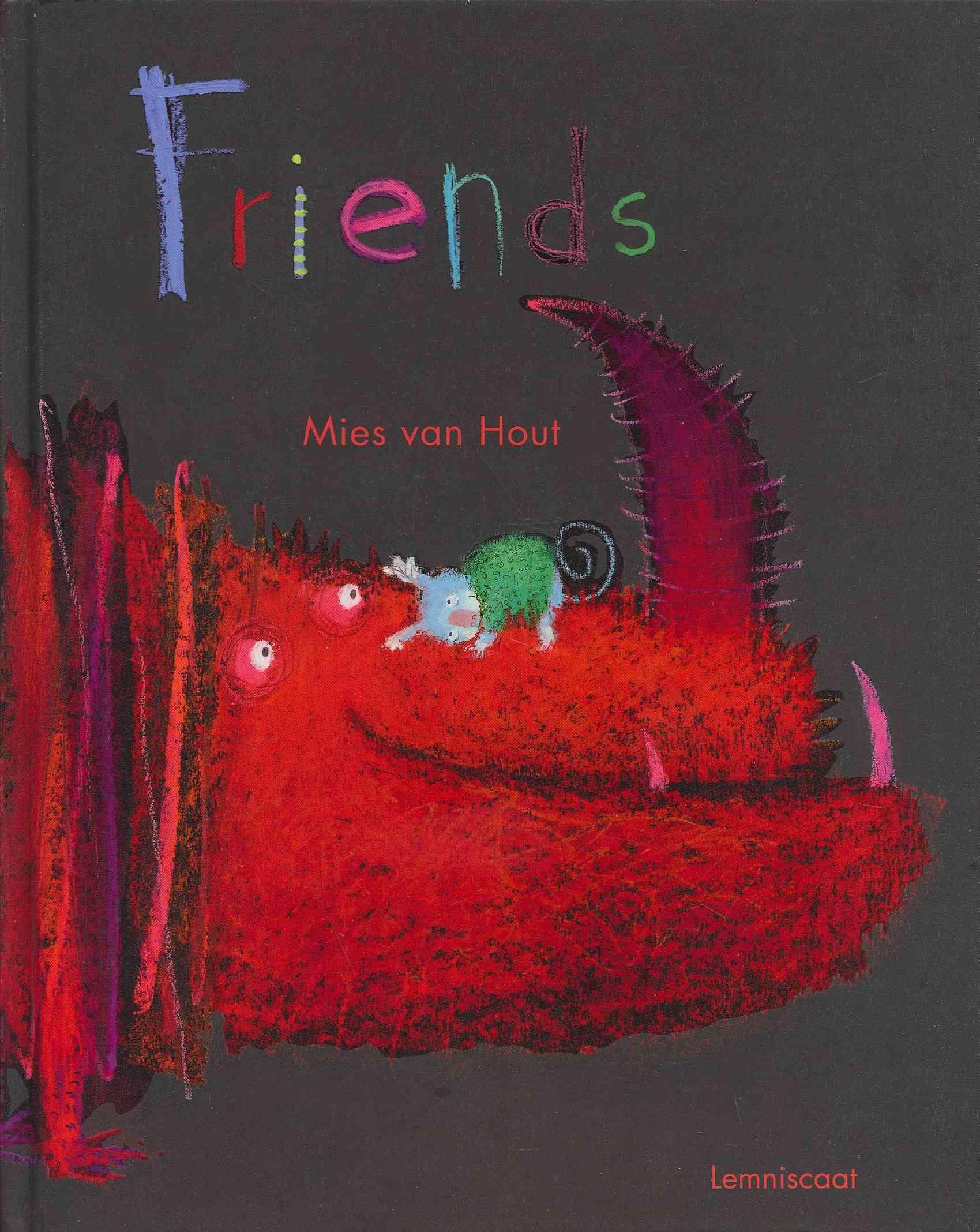 Friends By Van Hout, Mies